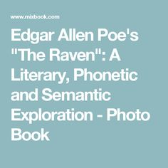 "literary techniques used in edgar allen poes The literary criticism of edgar allan poe  a manuscript by edgar allan poe,"" studies in the american renaissance  edgar allan (1809."