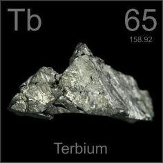 65 Terbium -Tb- It is a silvery-white rare earth metal that is malleable, ductile and soft enough to be cut with a knife. Terbium oxide is in fluorescent lamps and TV tubes.