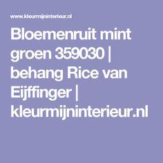 Bloemenruit mint groen 359030 | behang Rice van Eijffinger | kleurmijninterieur.nl