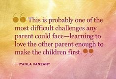 Nine Quotes About The Challenges Of Co-Parenting #FixMyLife divorce quotes