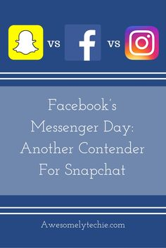 Another day, another piece of ground breaking technology. Today, we're talking about Facebook's new Messenger Day. Heard about it?
