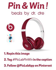 "MUST FOLLOW ALL RULES ----- 1. Repin this image along with as many other images from our ""Pin It To Win It!"" board 2. Include #PicLabPinWin in the caption 3. Follow @PicLab on Pinterest (BONUS if you follow @PicLab on Instagram too) --- The more you pin, the better your chances are at winning these beats by dr. dre headphones! ----- Good Luck!"