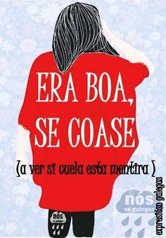 150 Ideas De En Galego En 2021 Frases Ocurrentes Citas De La Diva Diccionario Palabras