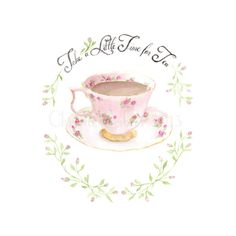 8x10 Archival Art PRINT of Watercolor painting China Tea Cup shabby cottage chic pink roses typography sign hand lettered
