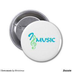 I love music 2 inch round button