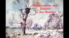 Watercolour demonstration by Jem Bowden. A large pollard willow tree in early Spring. All rights reserved. on Vimeo