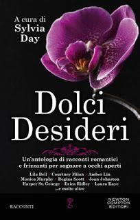 """Insaziabili Letture: Anteprima: """"DOLCI DESIDERI"""" di AA. VV."""