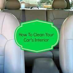 How To Clean Car Interior (Cleaning Routine) - Housewife How-To's®