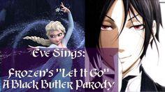 Yes, My Lord - Black Butler/Kuroshitsuji Parody of Frozen's 'Let It Go' (by my geekling)
