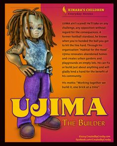 Another entry into my series Kinara's Children. Here we have Ujima representing the third day of Kwanzaa and the principle of Collective Work and Responsibility. Days Of Kwanzaa, Happy Kwanzaa, Kwanzaa 2016, Black Love, Black Is Beautiful, Black Art, Kwanzaa Principles, African American Culture, Education For All