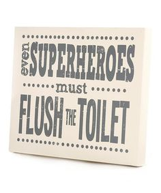 Make sure little superheroes learn their manners between sleeping and saving the world. This witty graphic art reminder comes ready to hang in a little one's bathroom.