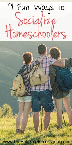 9 Fun ways to incorporate socialization into your homeschool | Homeschooling Tips