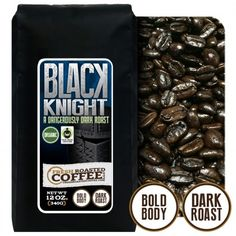 Black Knight-Dark Roast is a dangerously dark roast whose bold flavor and full body will never disappoint! Fresh Roasted Coffee, Caramelized Sugar, Fair Trade Coffee, Dark Roast, Coffee Roasting, Full Body, Knight, Organic, Black