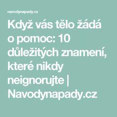 Když vás tělo žádá o pomoc: 10 důležitých znamení, které nikdy neignorujte   Navodynapady.cz