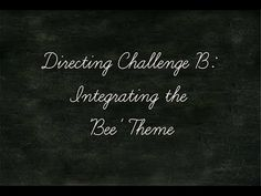 Directing Challenge B: Integrating the 'Bee' Theme - YouTube
