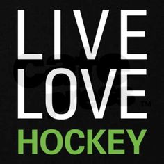 Live Love Hockey