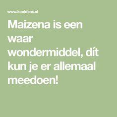 Maizena is een waar wondermiddel, dít kun je er allemaal meedoen!
