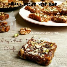 Dry Fruit Burfi - sanaa's recipe