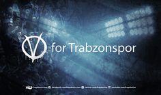 V for Trabzonspor !