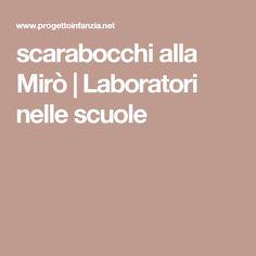 scarabocchi alla Mirò | Laboratori nelle scuole Diy And Crafts, Arts And Crafts, Art Lessons, Education, Lab, Studio, Color Art Lessons, Gift Crafts, Labs
