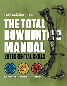 From Field & Stream magazine's bow-hunting experts and the authors of the Total Deer Hunter Manual comes the book that demystifies everything about bowhunting. From crossbows to high-tech compou. Crossbow Hunting, Archery Hunting, Coyote Hunting, Pheasant Hunting, Archery Training, Bow Hunting Tips, Hunting Bows, Bow Hunter, Archery Bows