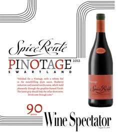 #SpiceRoute Pinotage 2012 - 90 points - Wine Spectator