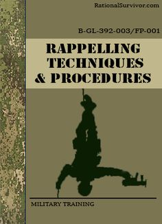 RAPPELLING TECHNIQUES - Free Digital Downloads that every prepper should have.