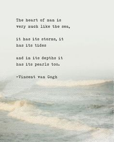 Vincent Van Gogh Quotes About Love, Stars and Life Love funny quotes and inspirational quotes about the sea & ocean? ArtyQuote Canvas Art & Apparel was made for you!Check out our canvas art, prints & apparel in store, click that link ! Poem Quotes, Quotable Quotes, Words Quotes, Best Quotes, Sayings, Amazing Man Quotes, 365 Quotes, Funny Quotes, The Words