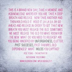 Challenges us to examine the old that we need to release.