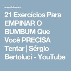 21 Exercícios Para EMPINAR O BUMBUM Que Você PRECISA Tentar   Sérgio Bertoluci - YouTube