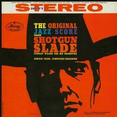 The Original Jazz Score from Shotgun Slade vintage album cover cowboy