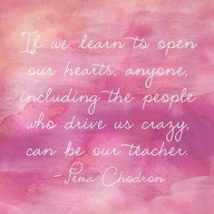 the choice to keep your heart open (yetagain)