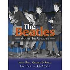The Beatles Across the Universe Hardcover by Andy Neill