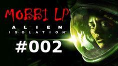 [DE] ALIEN ISOLATION [002] Der LKW Wagenheber ★ Let's Play Alien: Isolat...