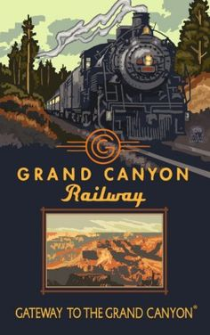 The Official Site for Grand Canyon Railway. Grand Canyon packages with vintage train tours to Grand Canyon National Park since lodging at the Grand Canyon Railway Hotel and various Grand Canyon hotels, RV park stays and a vintage Arizona experience. Grand Canyon Railway, Trip To Grand Canyon, Train Posters, Railway Posters, National Park Posters, National Parks, Train Art, Vintage Travel Posters, Pics Art