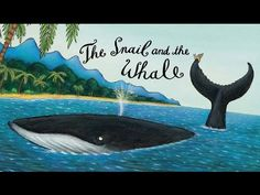 The Snail and the Whale | Julia Donaldson | Axel Scheffler | Story Book | - YouTube
