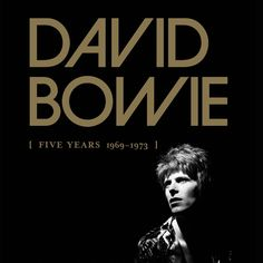David Bowie - Five Years (1969-1973)