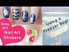 Easy DIY Nail Art Stickers...Using a Freezer Bag! ABSOLUTE GENIUS!!! An (actually) easy, freehand alternative to generic nail stickers that you can DIY!