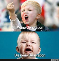 Meine Generation / Die neue Generation.. | Lustige Bilder, Sprüche, Witze, echt lustig