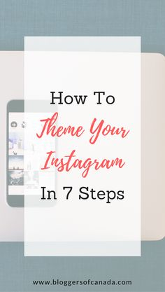 How To Theme Your Instagram