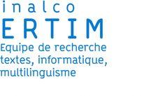 Equipe de Recherche : Textes, Informatique, Multilinguisme (ERTIM)
