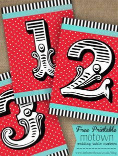 BLOG VERSION FREE PRINTABLE Motown 1960s style polka dot red and turquoise vintage style table numbers by In the Treehouse
