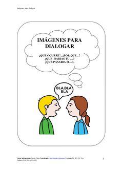 Imágenes para dialogar Autor pictogramas: Sergio Palao Procedencia: http://catedu.es/arasaac/ Licencia: CC (BY-NC-SA) Auto...