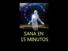 (4) SANA EN 15 MINUTOS - PUENTE CUÁNTICO - YouTube