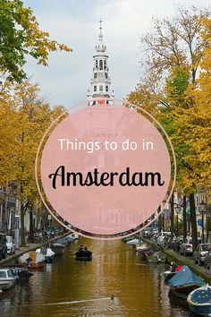Insider tips on things to do in Amsterdam