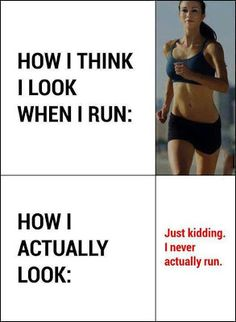 The Glitter Side: How I Look When I Run #LOL #fitness