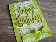 Fresh Florals DSP in Lemon Lime Twist with the Happy Birthday thinlits die cut as the feature. The bow and ribbon details is the Finely Woven Ribbon in In Color. Happy Birthday Gorgeous, Happy Birthday Sister, Happy Birthday Images, Happy Birthday Cards, Birthday Greetings, Birthday Wishes, Birthday Quotes, Birthday Cards For Women, Handmade Birthday Cards