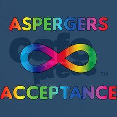 Asperger's Acceptance #autismawareness