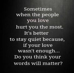 <3 sometimes being quiet is the best thing, helps...….. makes getting along better! Positive Quotes, Cards Against Humanity, Positivity, Quotes Positive