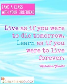 Live and learn - great women's wisdom & inspiring quote Our Love Quotes, Inspirational Quotes For Women, All Quotes, Funny Quotes, Girlfriend Quotes, Kindness Quotes, What Inspires You, Going Back To School, Instagram Quotes